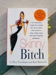 Skinny Bitch Buch Rezension